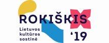 Rokiškis - Lietuvos kultūros sostinė